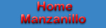 Navigation button for Manzanillo's home page