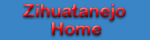 Home page navigation button for Zihuatanejo